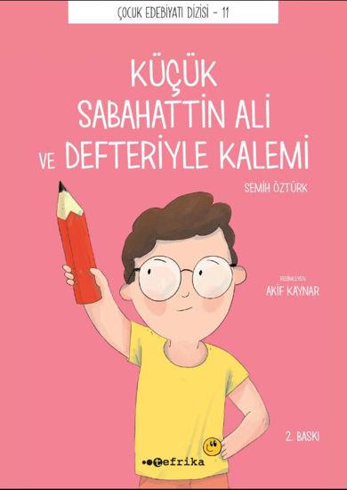 Küçük Sabahattin Ali ve Defteriyle Kalemi resmi