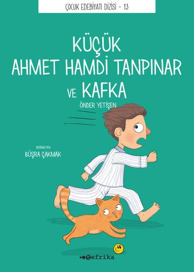 Küçük Ahmet Hamdi Tanpınar ve Kafka resmi